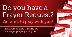 Prayer Request? Click Here.